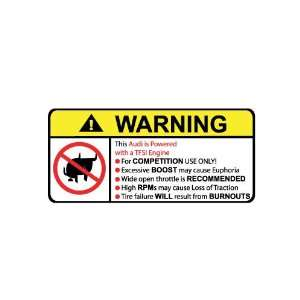 Audi TFSI Engine No Bull, Warning decal, sticker