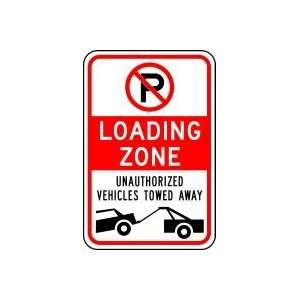 (NO PARKING ZONE) LOADING ZONE UNAUTHORIZED VEHICLES TOWED