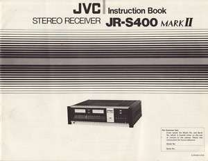 JVC JR S400 MKII Stereo Receiver Original Owners Manual