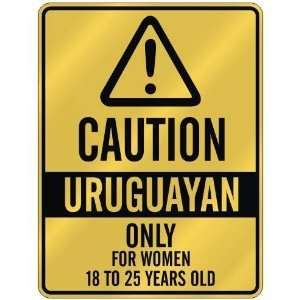 ONLY FOR WOMEN 18 TO 25 YEARS OLD  PARKING SIGN COUNTRY URUGUAY