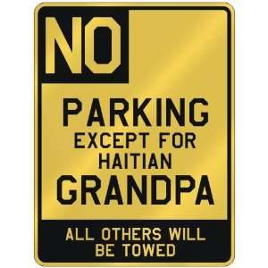 FOR HAITIAN GRANDPA  PARKING SIGN COUNTRY HAITI