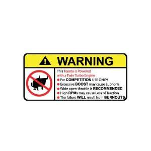 Toyota Twin Turbo Engine No Bull, Warning decal, sticker